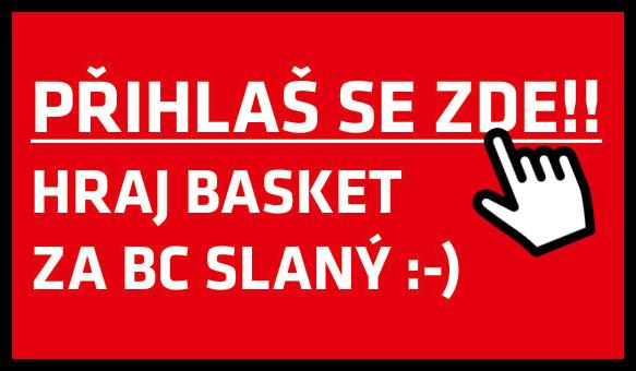 Přihlas se a hraj basket za BC Slaný :-)